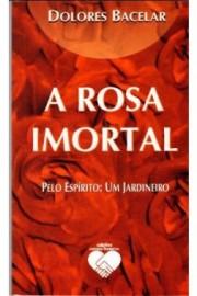 A rosa imortal