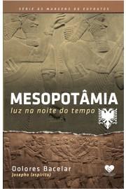 Mesopotâmia: luz na noite do tempo
